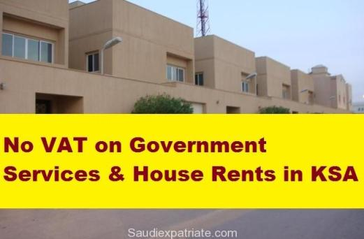 No VAT on Government Services & House Rents in KSA-SaudiExpatriate