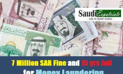 7 Million SAR Fine and 15 yrs Jail for Money Laundering-SaudiExpatriate
