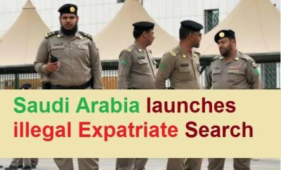 Saudi Arabia to start searching for Illegal Expatriates-SaudiExpatriate.com