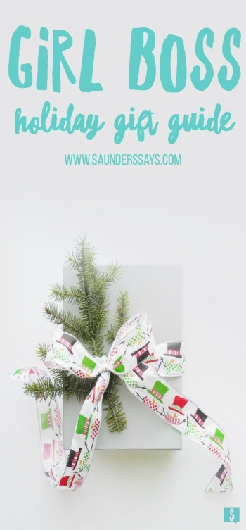 holiday gift guide for the girl boss from www.saunderssays.com