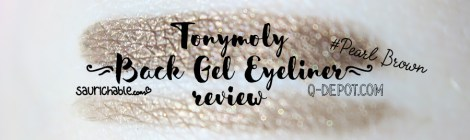 Review: Tonymoly Back Gel Eyeliner