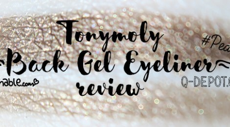 Review: Tonymoly Back Gel Eyeliner