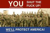 you shut the fuck up we'll protect america
