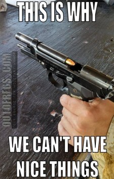 bullet loaded in beretta chamber backwards this is why we can't have nice things meme