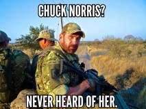 chuck norris? never hear of her. meme
