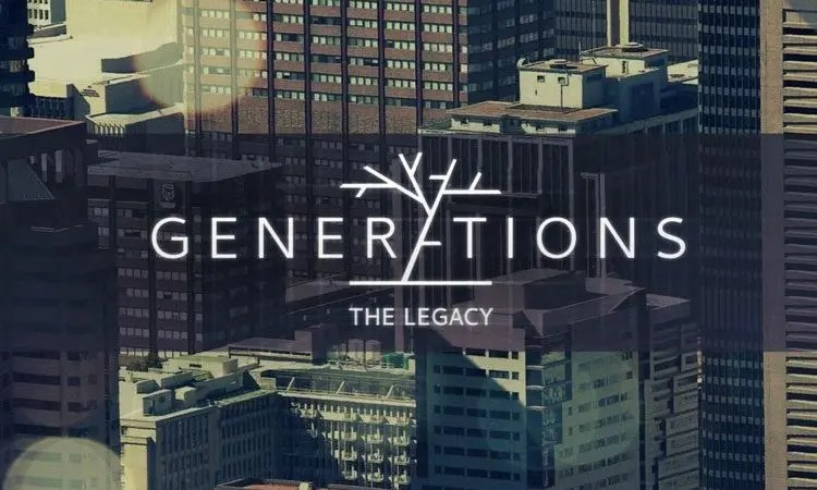 Generations The Legacy Teasers - December 2020