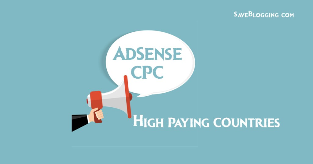 List of high AdSense paying countries in 2019 (+BONUS to