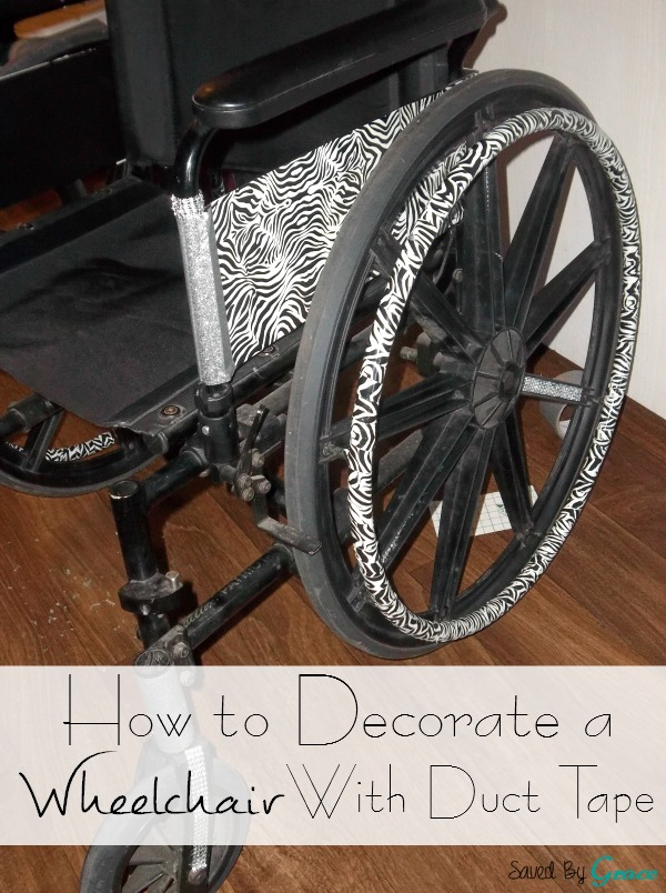 8b3f3ac25de How To Decorate A Wheelchair With Duct Tape Saved By Grace