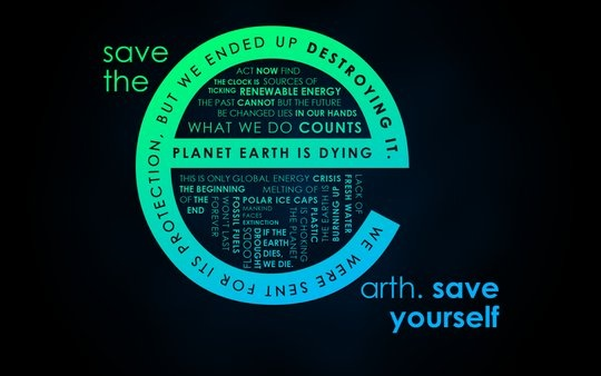 Wallpaper: salmanarif - Save the Earth. SAVE YOURSELF.