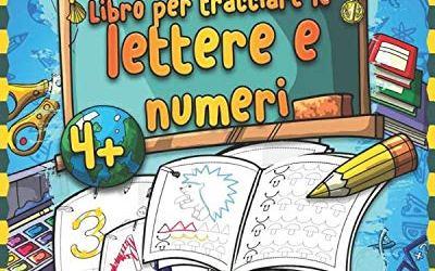 Libro per tracciare le lettere e numeri: Prescolastica bambini e Libri per…