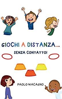 """GIOCHI A DISTANZA... SENZA CONTATTO!: Piccolo repertorio """"esemplare"""" di..."""