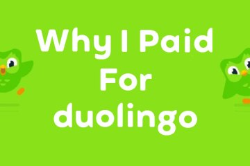 Why I Paid For Duolingo