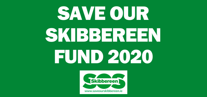 SAVE OUR SKIBBEREEN 2020 FUND