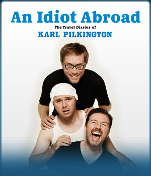 An Idiot Abroad – TV Review
