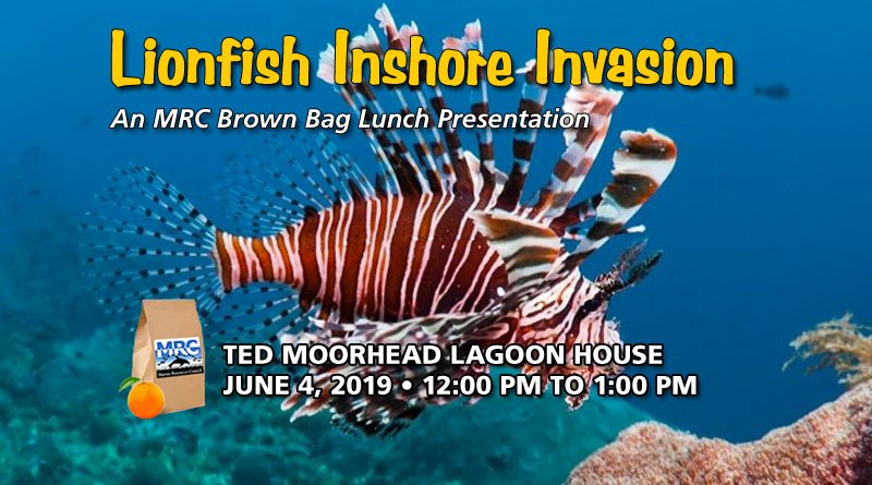 Lionfish Inshore Invasion: June 4 Brown Bag Lunch