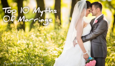 The top 10 myths of marriage.