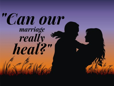 Can my marriage be better, healed, and saved?