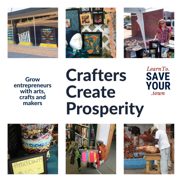 Crafters create prosperity: grow entrepreneurs with all kinds of arts, crafts and makers