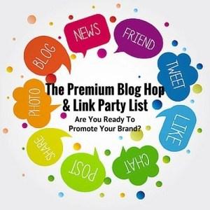 The Premium Blog Hop & Link Party List