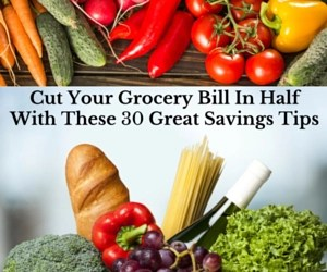 Cut Your Grocery Bill In Half With These 30 Great Savings Tips