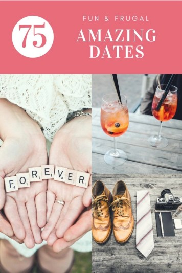 Cheap, free, under $20. Don't break the bank and still have an amazing date. Here are 75 fun, frugal and amazing dates to enjoy with your other half.