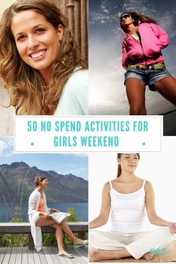 Girls weekend is a highly anticipated look forward to weekend away with the girls. Enjoy 50 no spend fun activities for girls weekend. Relax and unwind.