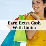 Earn Extra Cash With Ibotta