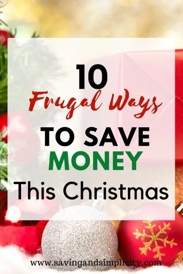 Learn how to save money and stress less this Christmas. 10 frugal ways to save money this holiday season. Spend less and still have an amazing holiday.