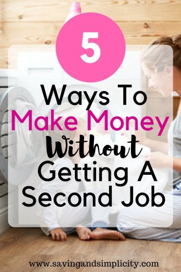 Is money tight? Is your 9-5 income not covering your home expenses? Learn 5 ways to make money without getting a second job.