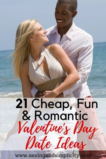 Valentine's Day doesn't have to be stressful or expensive. Use your imagination and you can have a fun, frugal, romantic time together. Here are 21 cheap, fun and romantic Valentine's Day date ideas.