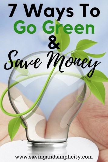 7 ways to go green. Learn how to choose healthier options for your family, your household and your planet all while saving tons of money. Going green is easier than you think. Learn how today.