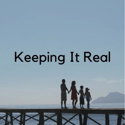 Keeping It Real