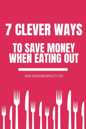 Dining out is great! No cooking, no doing the dishes. Great food and great company. Learn 7 clever ways to save money at restaurants.
