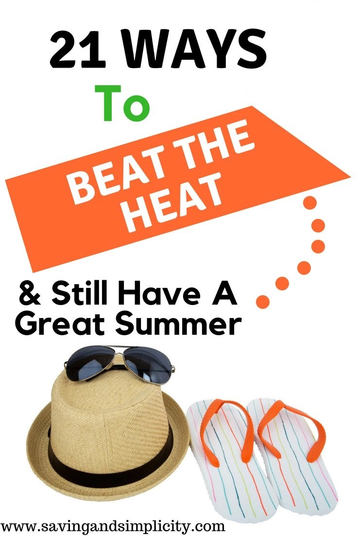 How to beat down the heat