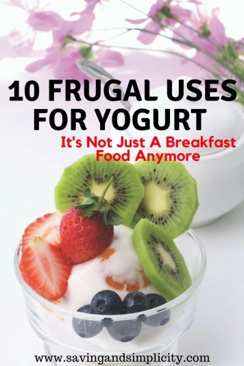Yogurt is a must have ingredient. Learn 10 frugal reasons you need to keep yogurt in the fridge. Yogurt, it's many uses and it's amazing benefits.