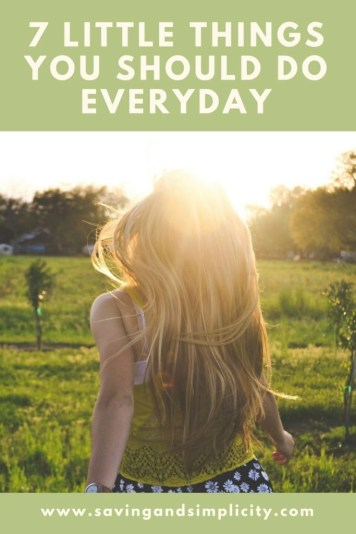 7 little things you should do for yourself everyday to help you stress less and enjoy more. Simple easy changes for a happier, healthier you.
