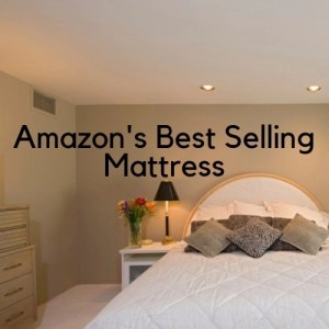 Amazon's Best Selling Mattress