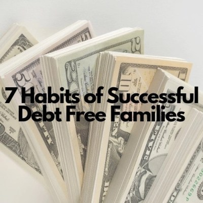7 Habits Of Successful Debt Free Families
