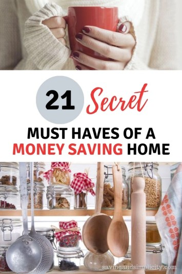 Are you ready to cut your household expenses and save money? Learn the secret must haves of a money saving home. Frugal living tips and more.
