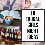 frugal girls night