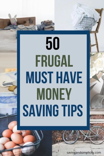 50 frugal living tips that will save you money. Learn how to cut back on your household expenses and save money. Learn how to live well on less.