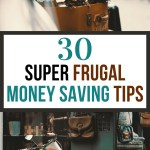 super frugal money saving tips