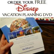 FREE 2017 Disney Vacation Planning DVD – Order Your Copy Today!