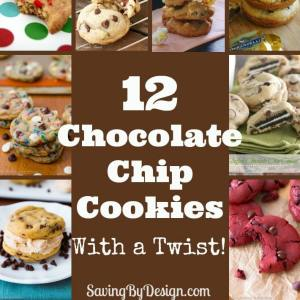 12 Chocolate Chip Cookies With a Twist