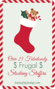 Over 25 Fabulously Frugal Stocking Stuffers!