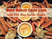 RECIPE:  Beer-Boiled Crab Legs with Old Bay Garlic Butter