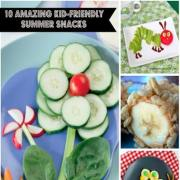 10 Amazing Kid-Friendly Summer Snacks
