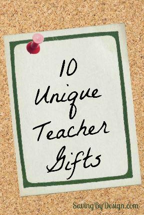 10 Unique Teacher Gifts