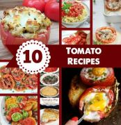 10 Tomato Recipes for Your Summer Harvest