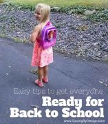 Easy Tips to Get Everyone Ready for Back to School